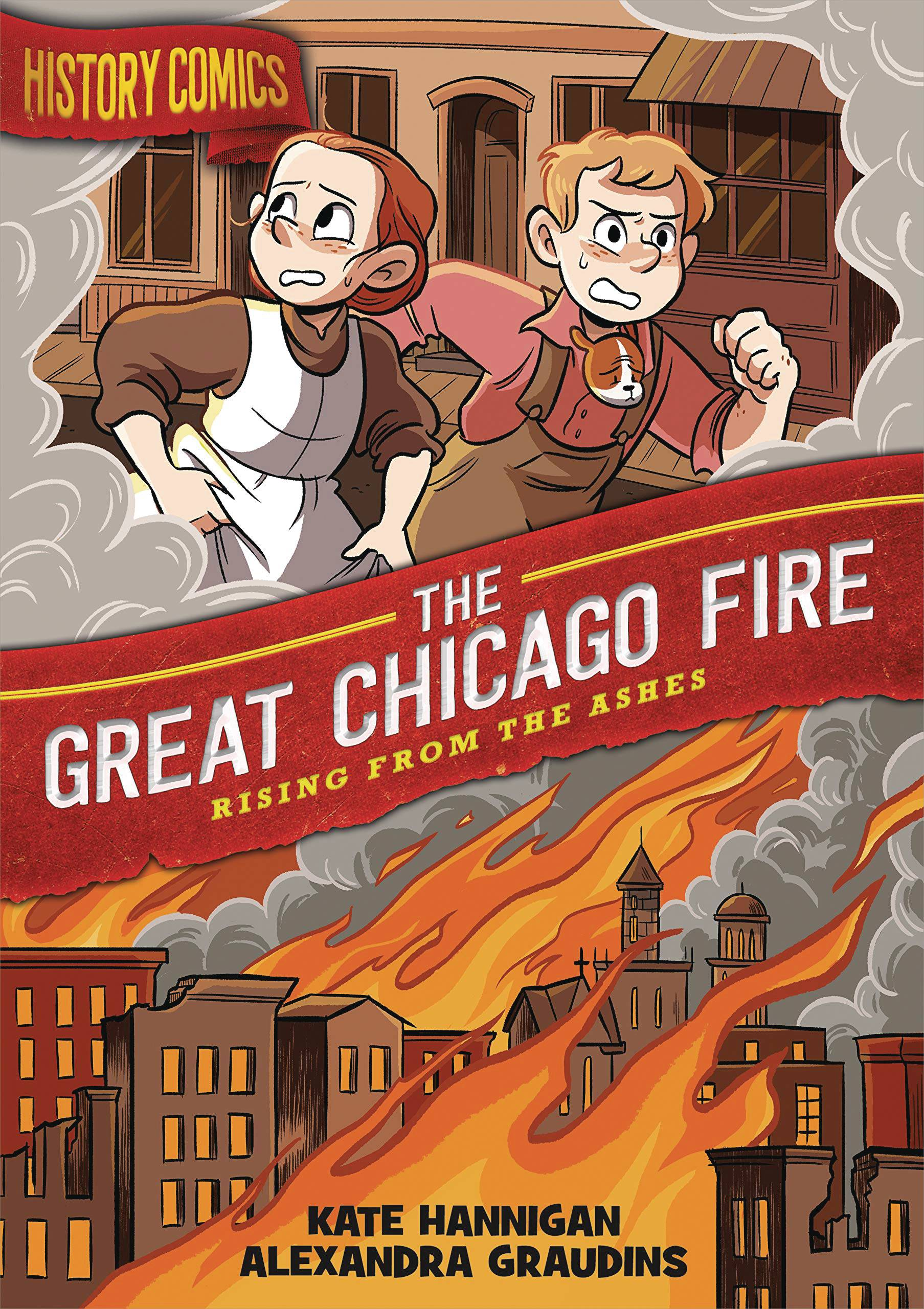 HISTORY COMICS GN GREAT CHICAGO FIRE